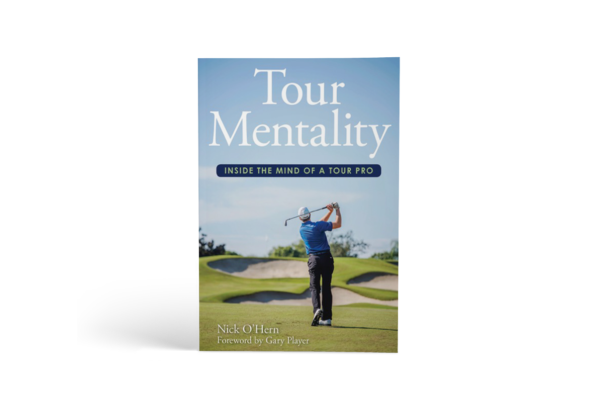 Tour Mentality by Nick O'Hern